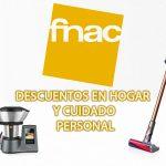 Promo Fnac Hogar